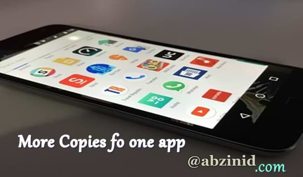 How To Make Two Or More Copies Of One Android App On One Single Device